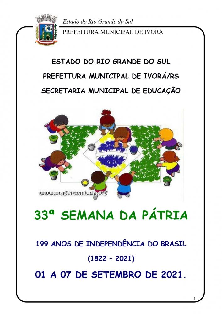33ª SEMANA DA PÁTRIA 2021