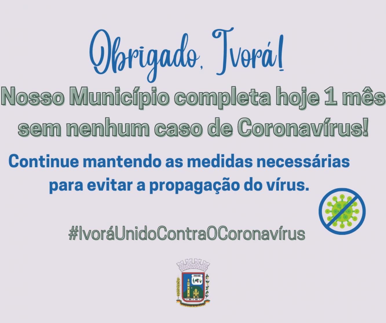 Ivorá completa hoje 1 mês sem nenhum novo caso de Covid-19!