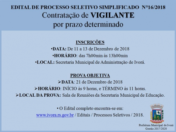 Aberto EDITAL DE PROCESSO SELETIVO SIMPLIFICADO para Contratação de VIGILANTE por Prazo ...