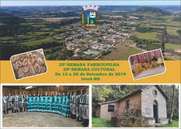 25ª Semana Farroupilha e 29ª Semana Cultural do Município de Ivorá