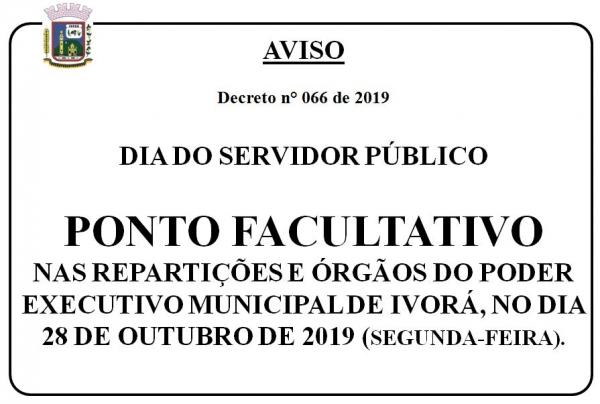 PONTO FACULTATIVO NAS REPARTIÇÕES E ÓRGÃOS DO PODER EXECUTIVO MUNICIPAL, NO DIA 28 DE ...